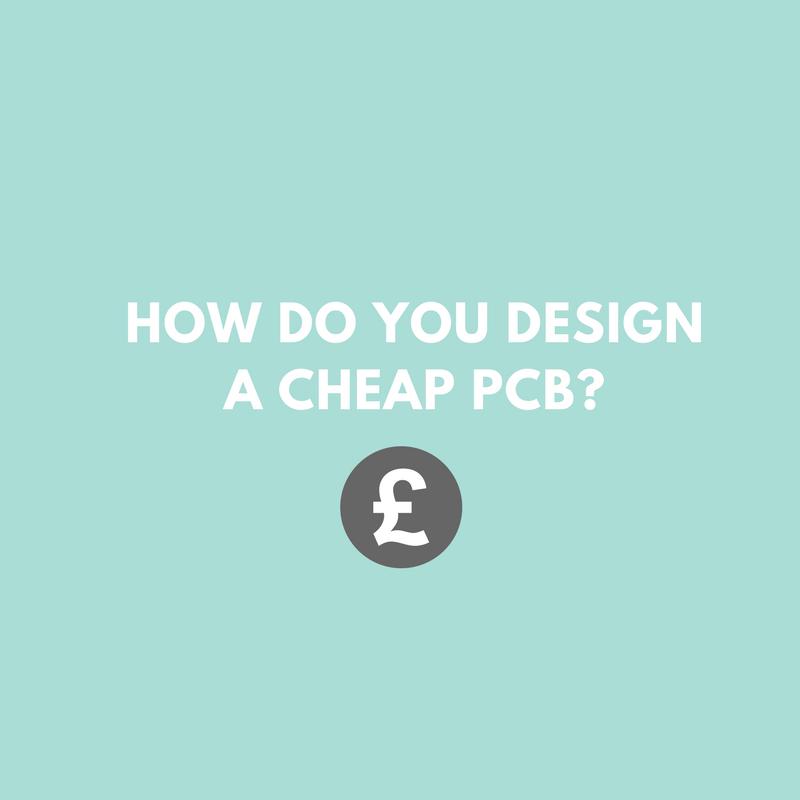 How do you design a cheap PCB? | PCB Train Blog